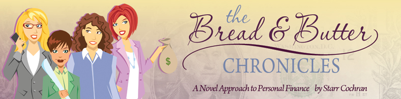 Financial Novel: The Bread & Butter Chronicles by Starr Cochran